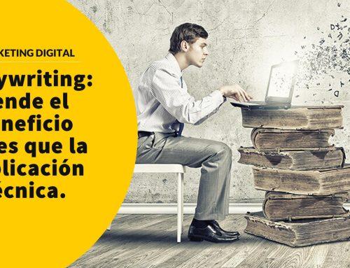 Copywriting: vende el beneficio antes que la explicación técnica.
