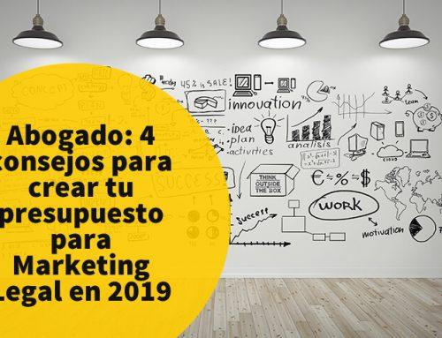 Abogado: 4 consejos para crear tu presupuesto para Marketing Legal en 2019