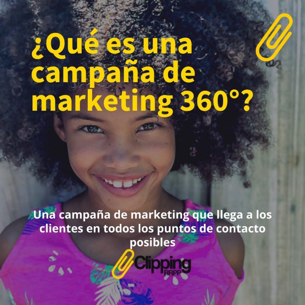 Qué es una campaña de marketing 360°