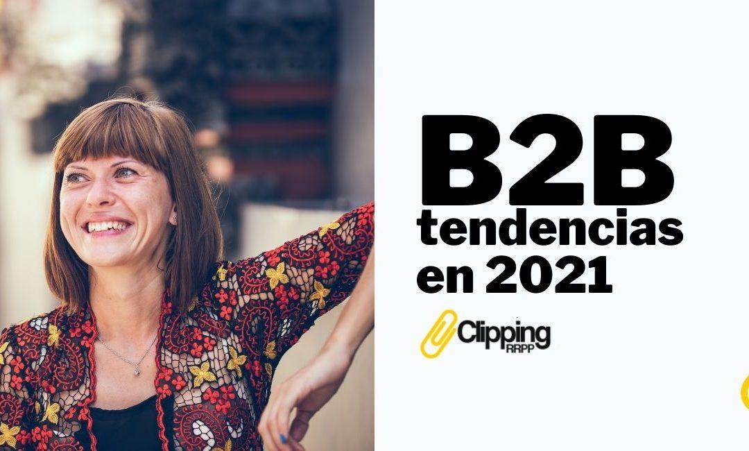 Tendencias de Marketing B2B para 2021