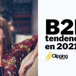 Tendencias de Marketing B2B