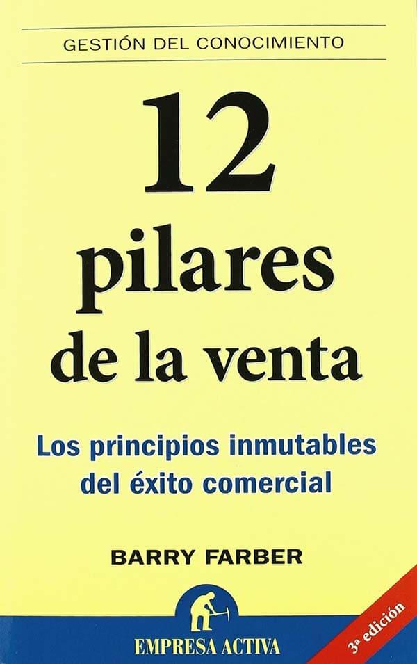 Los 12 pilares de la venta. Reseña del libro.